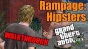 GTA 5 Walkthrough - Rampage: Hipsters