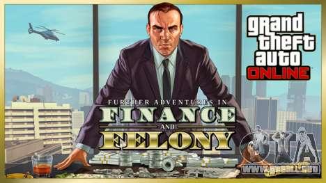 la Actualización de GTA Online: Nuevas aventuras de finanzas y crimen ya está disponible!