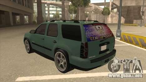 Chevrolet Tahoe Sound Car The Adiccion para GTA San Andreas vista hacia atrás