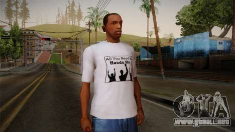 All You Need Is Hands Up T-Shirt para GTA San Andreas