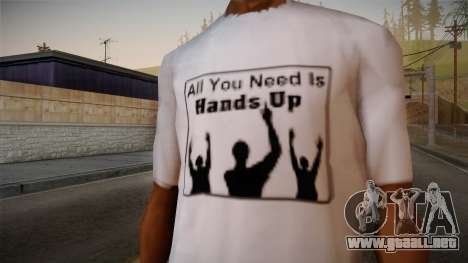 All You Need Is Hands Up T-Shirt para GTA San Andreas tercera pantalla