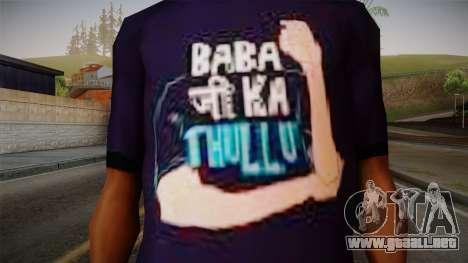 Babaji ka thullu T-Shirt para GTA San Andreas tercera pantalla