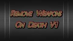 Remove Weapons On Death V1 para GTA 4